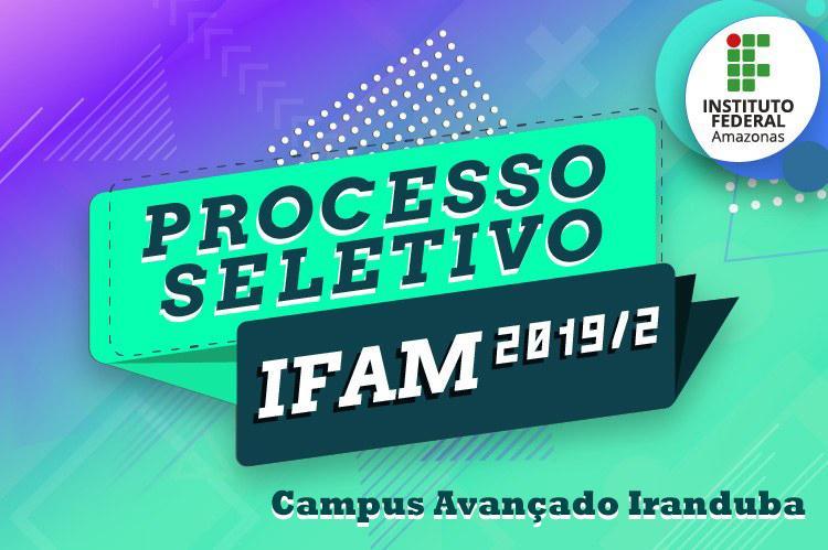 Ifam oferta vagas para cursos técnicos no Campus Avançado Iranduba