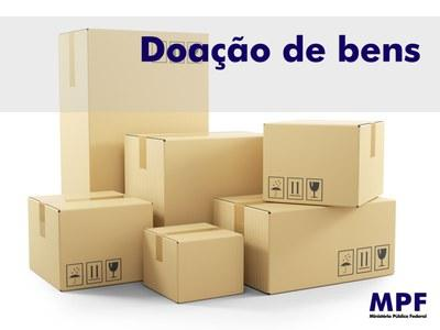 MPF no Amazonas disponibiliza mais de 600 bens para doação