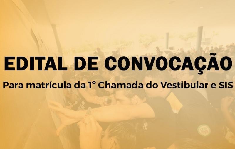 UEA divulga edital de convocação para matrícula da 1º Chamada do Vestibular e SIS
