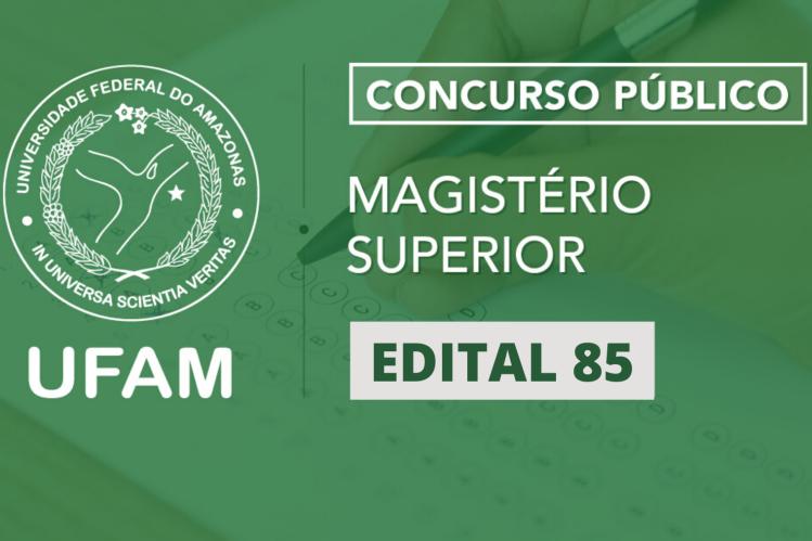 Ufam promove concurso para preencher 28 vagas do Magistério Superior