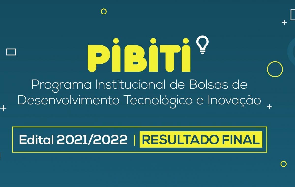 Protec divulga resultado final do Edital PIBITI - 2021/2022