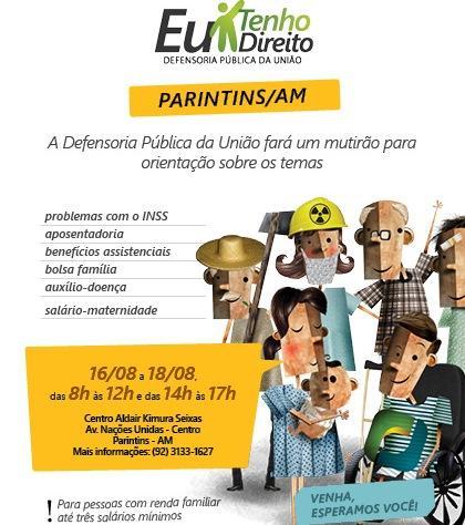 Defensoria Pública da União realiza mutirão  itinerante em Parintins, de 16 a 18 de agosto
